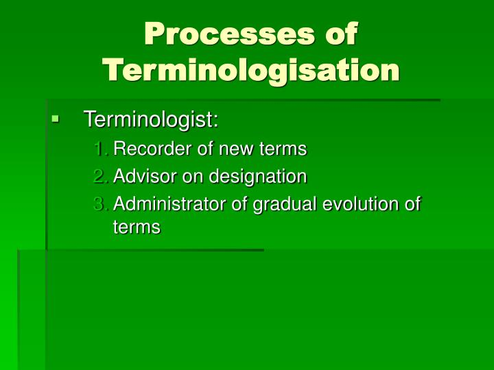 Processes of Terminologisation