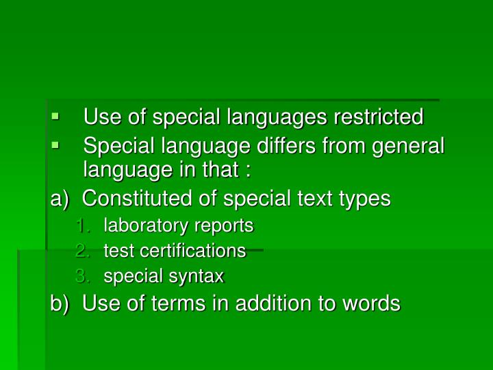 Use of special languages restricted
