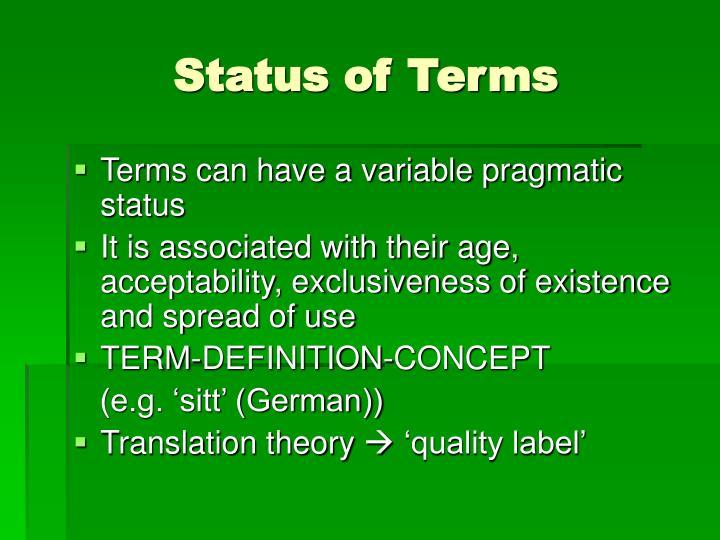 Status of Terms
