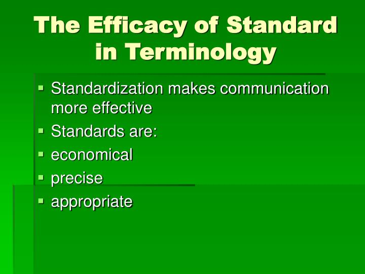The Efficacy of Standard in Terminology