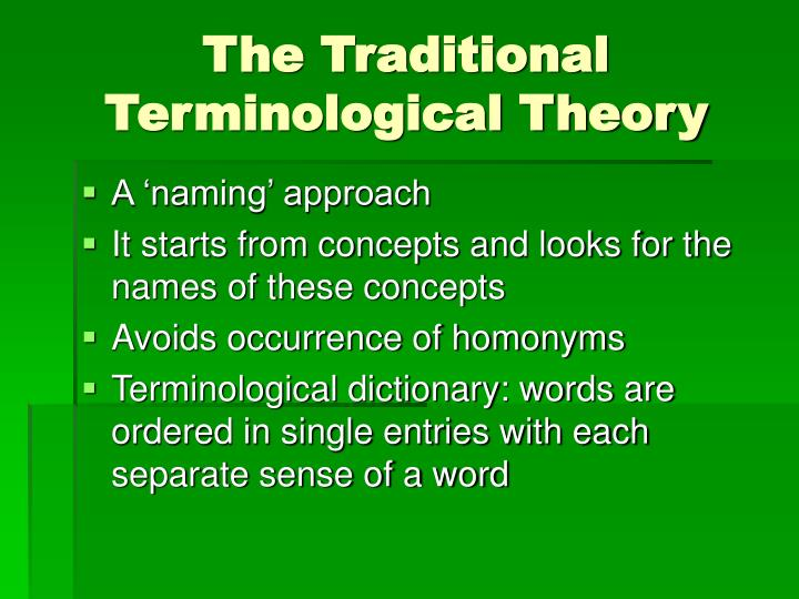 The Traditional Terminological Theory