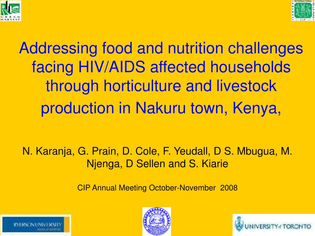 Addressing food and nutrition challenges facing HIV/AIDS affected households through horticulture and livestock production in Nakuru town, Kenya,
