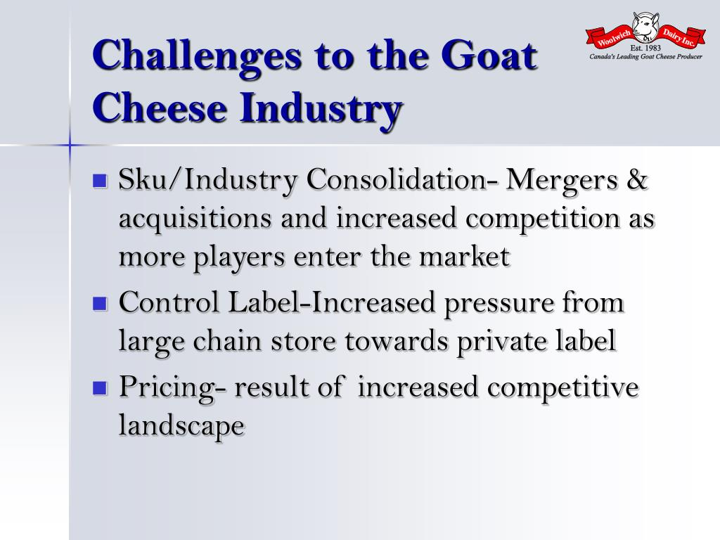 Challenges to the Goat Cheese Industry