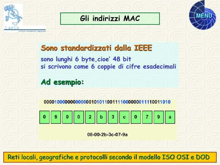 Gli indirizzi MAC