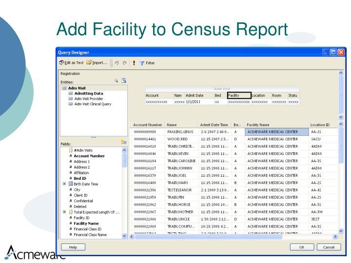 Add Facility to Census Report
