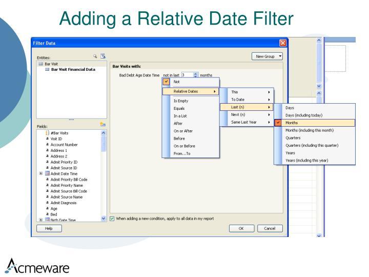 Adding a Relative Date Filter