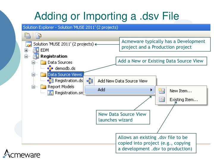 Adding or Importing a .dsv File