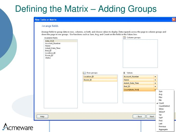 Defining the Matrix – Adding Groups