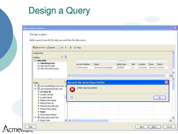 Design a Query