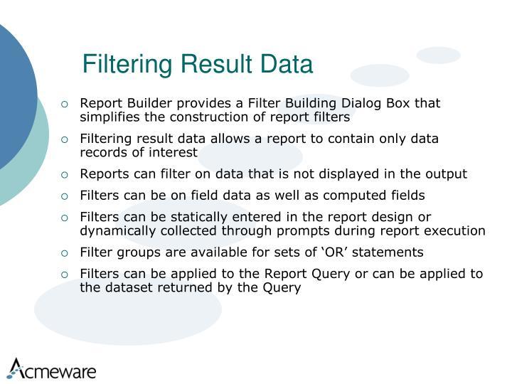 Filtering Result Data
