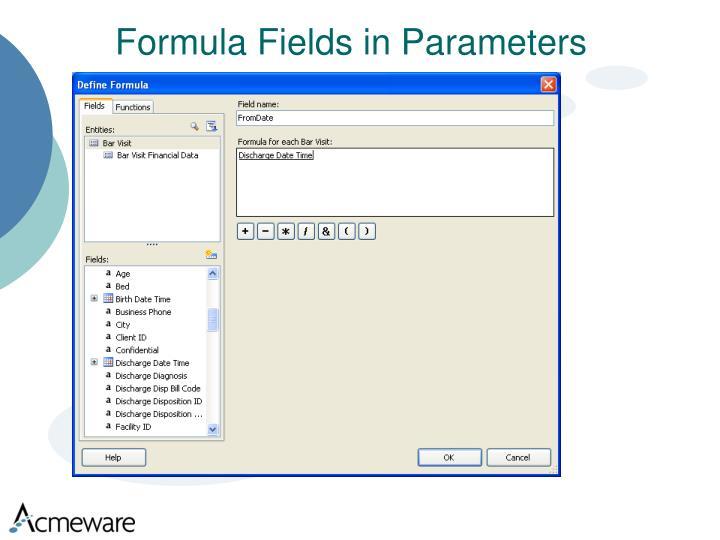 Formula Fields in Parameters