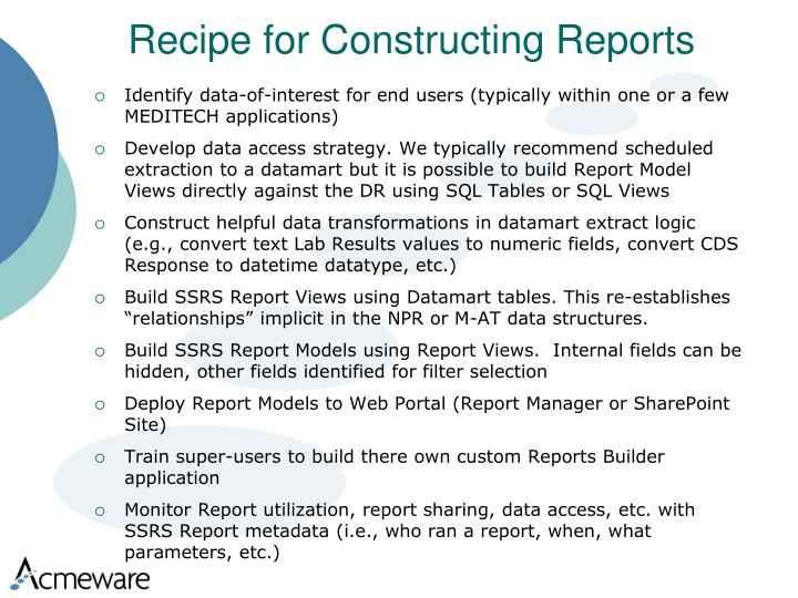 Recipe for Constructing Reports