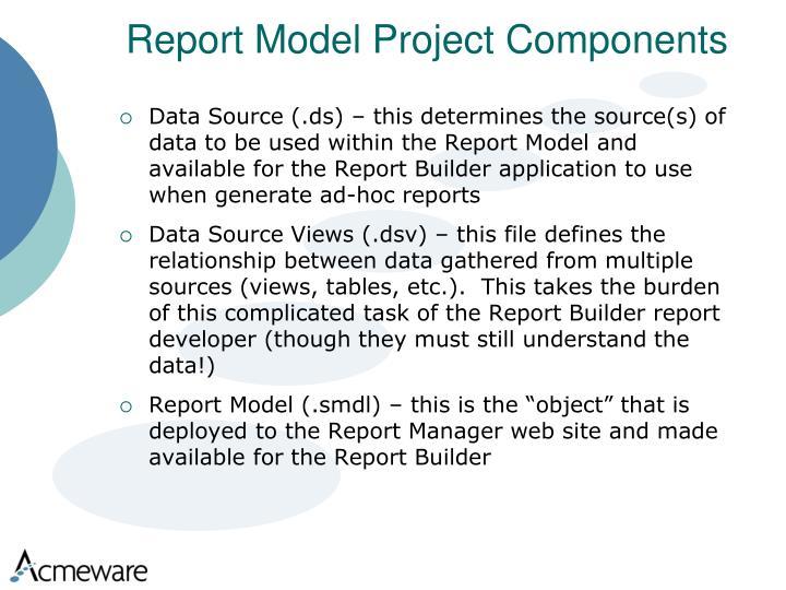Report Model Project Components