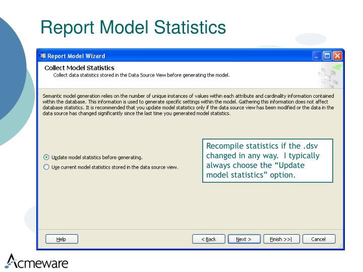 Report Model Statistics