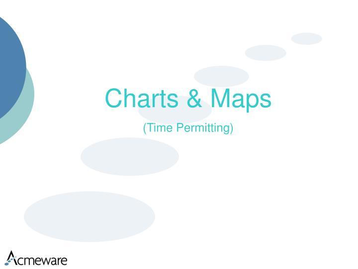 Charts & Maps