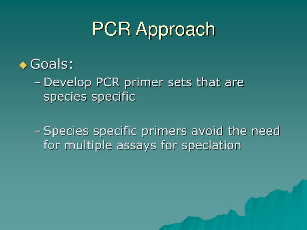 PCR Approach