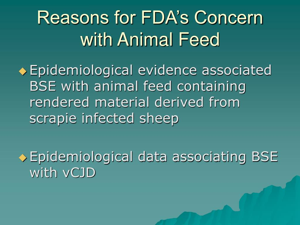 Reasons for FDA's Concern with Animal Feed