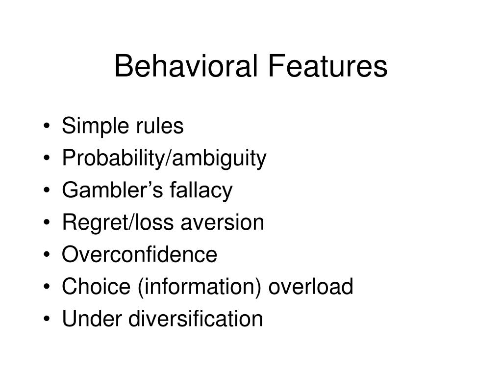 Behavioral Features