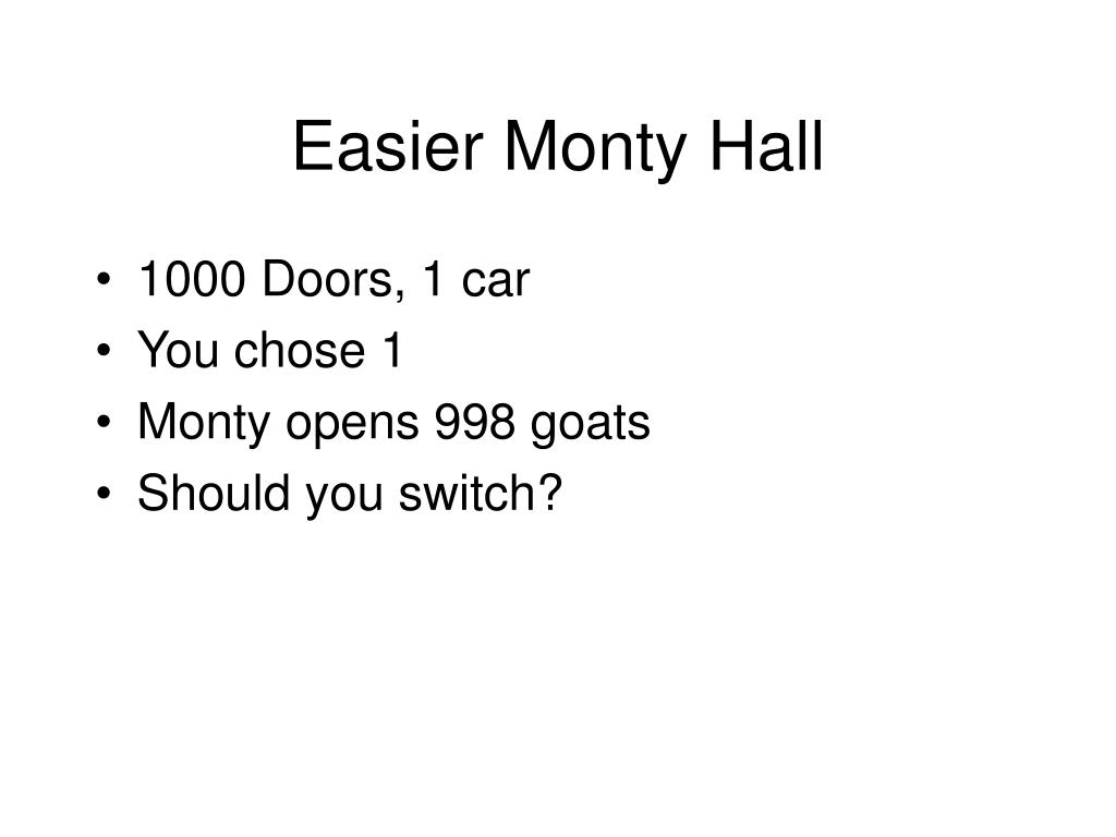 Easier Monty Hall