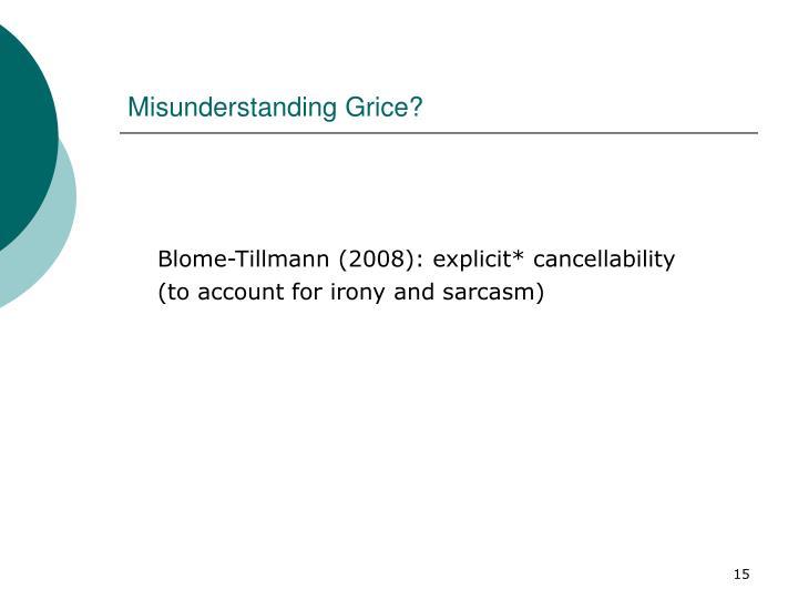 Misunderstanding Grice?