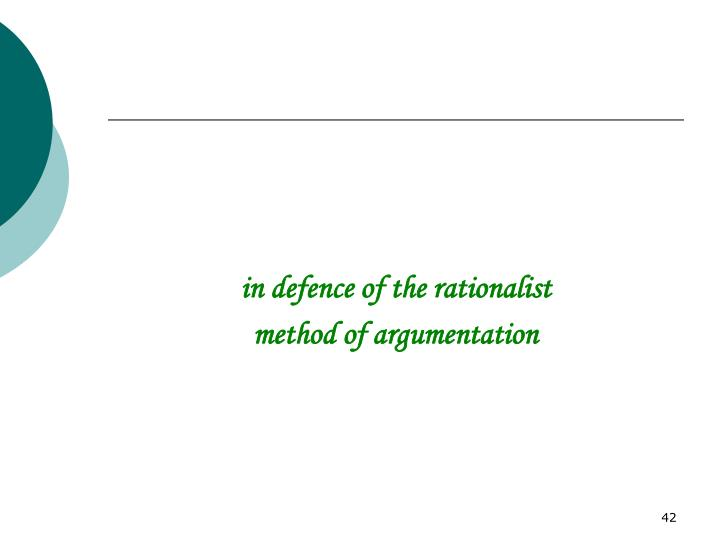 in defence of the rationalist