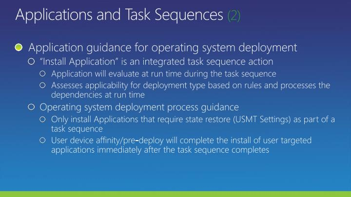 Applications and Task Sequences