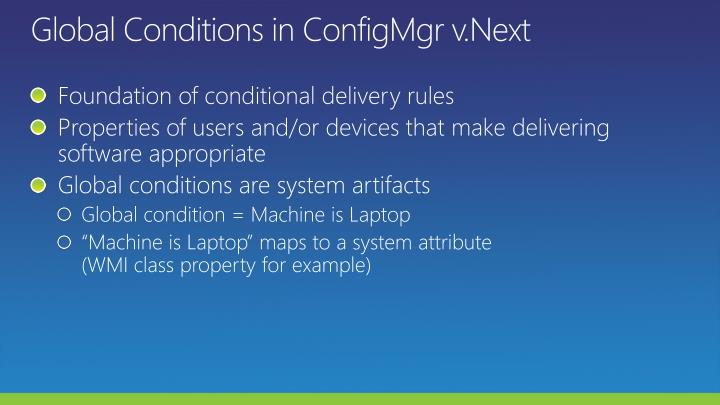 Global Conditions in ConfigMgr