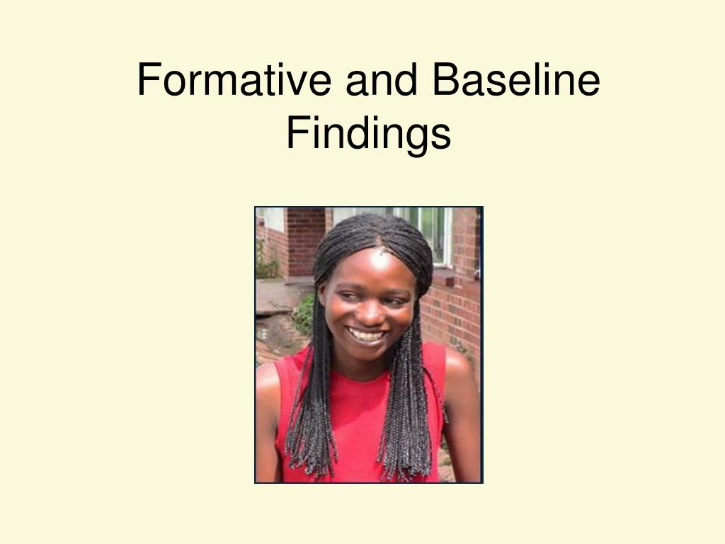 Formative and Baseline Findings