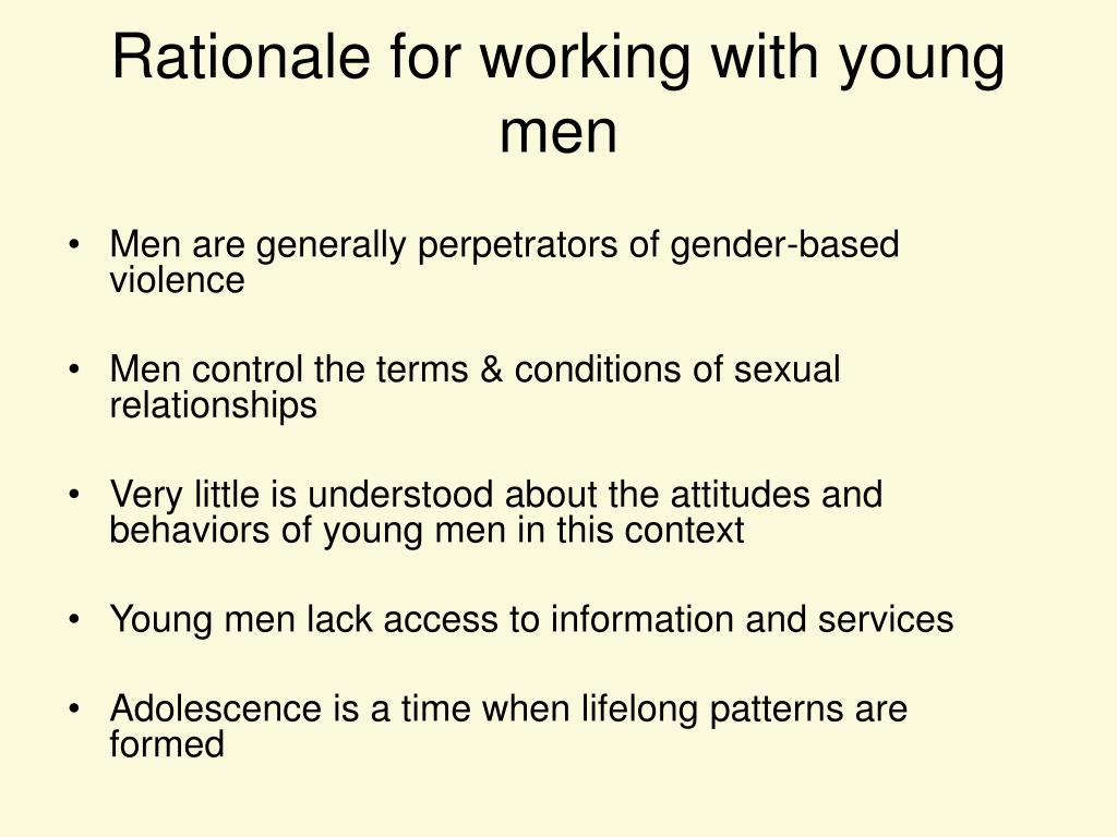 Rationale for working with young men
