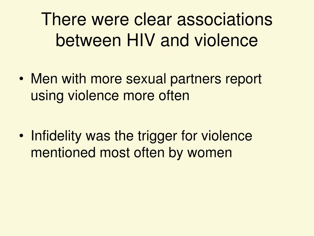 There were clear associations between HIV and violence