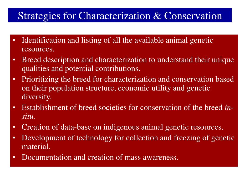 Strategies for Characterization & Conservation