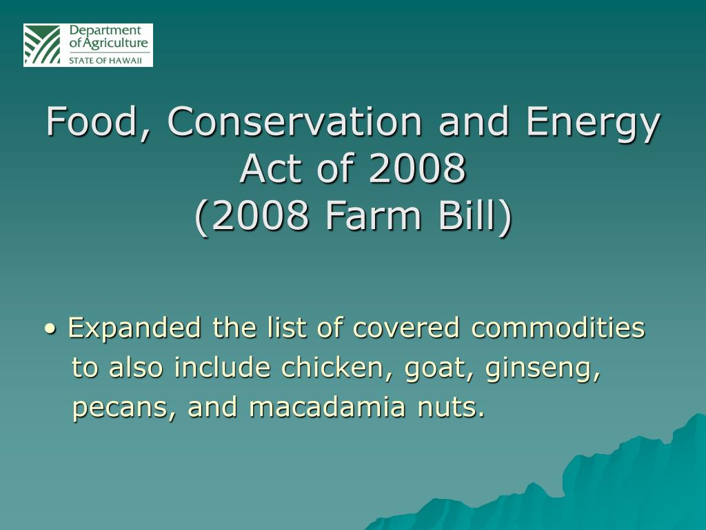 Food, Conservation and Energy Act of 2008
