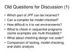 old questions for discussion 1