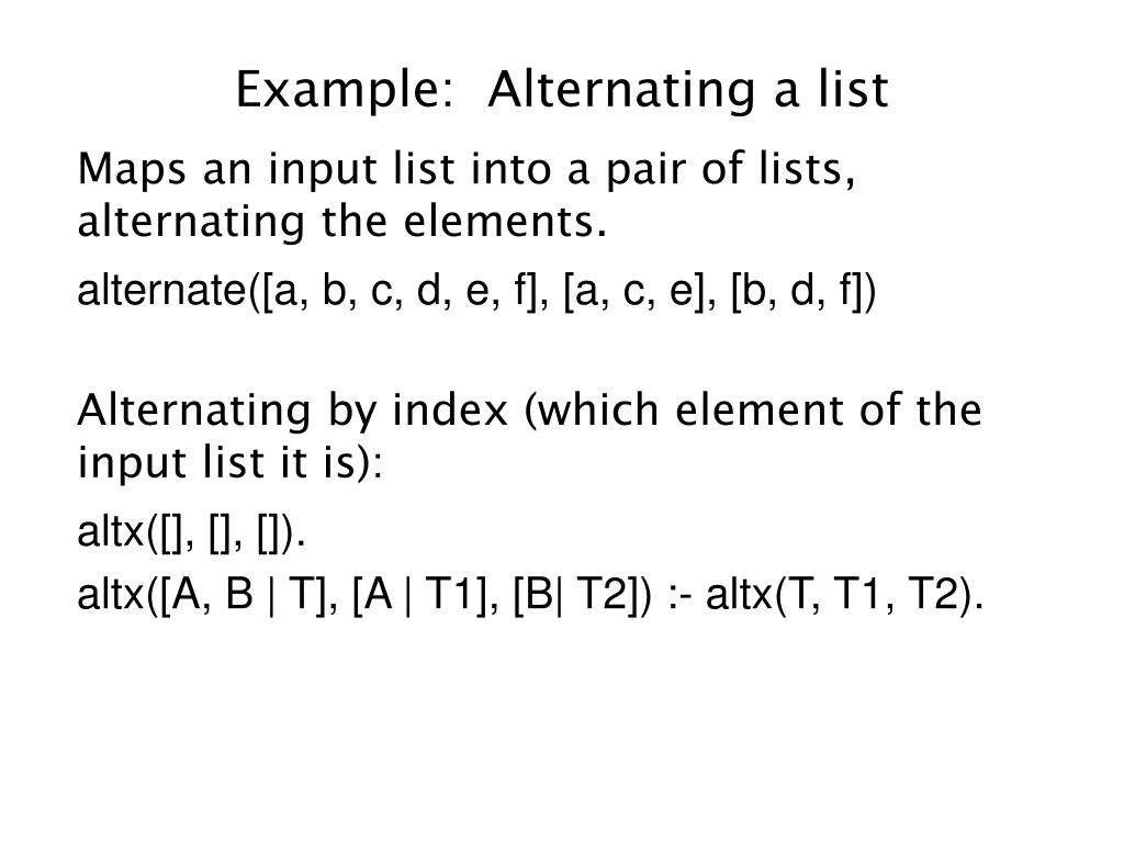 Example:  Alternating a list