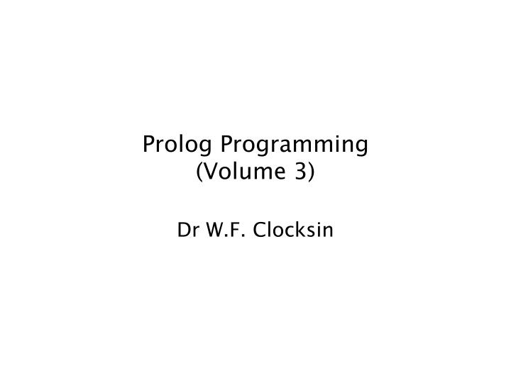Prolog programming volume 3