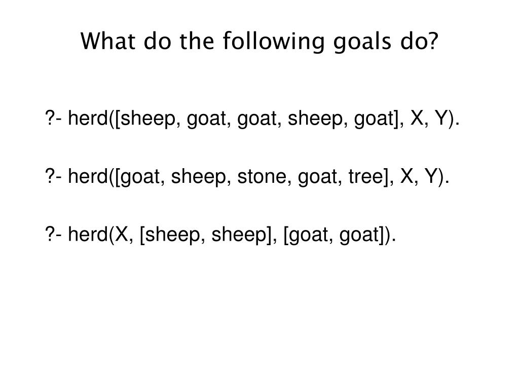 What do the following goals do?