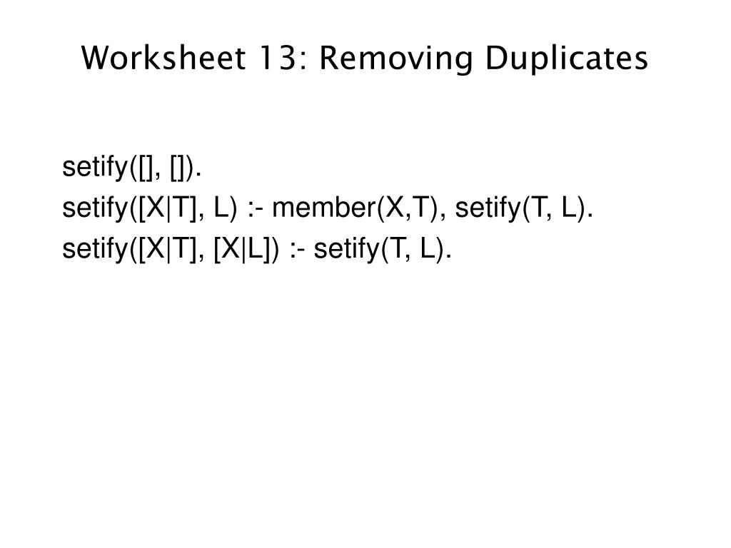 Worksheet 13: Removing Duplicates