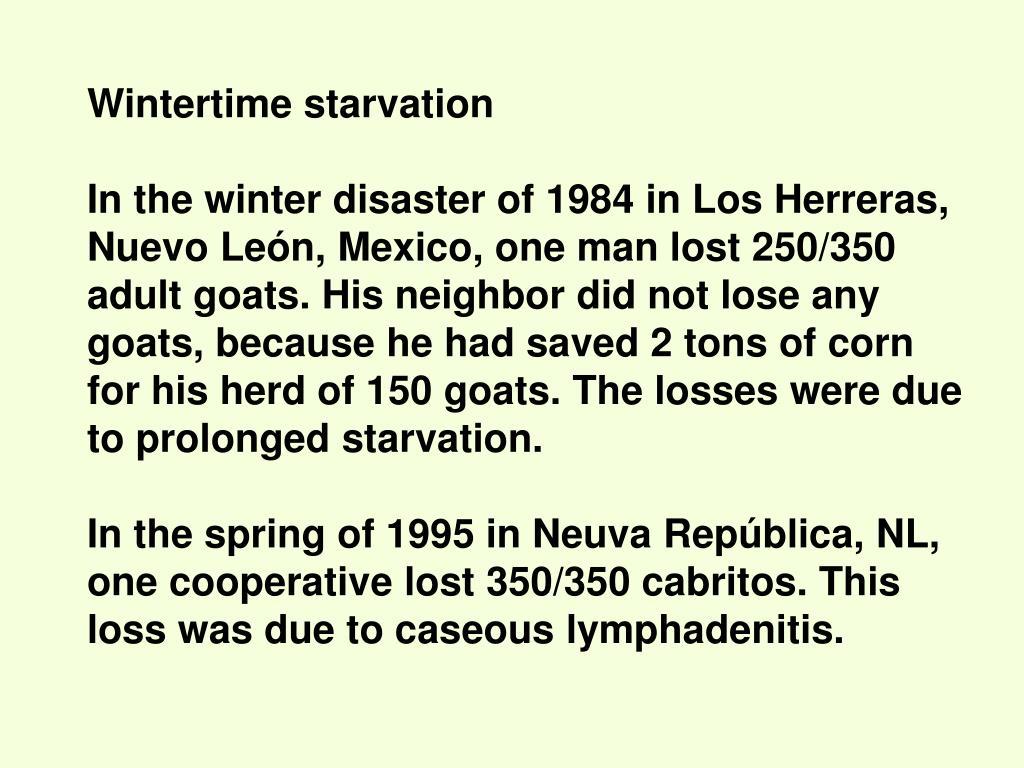 Wintertime starvation