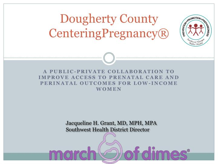 Dougherty county centeringpregnancy