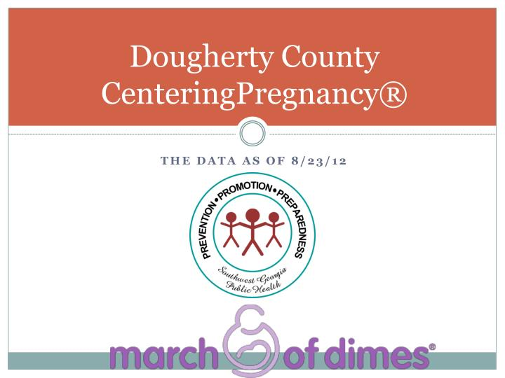 Dougherty County CenteringPregnancy®