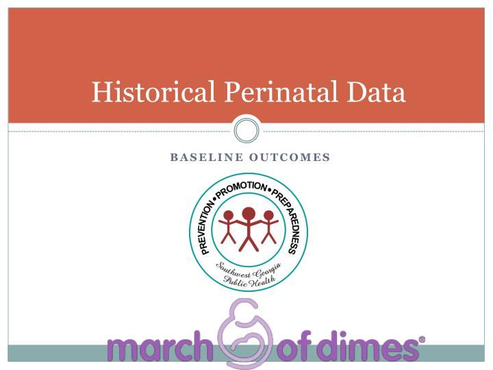 Historical Perinatal Data
