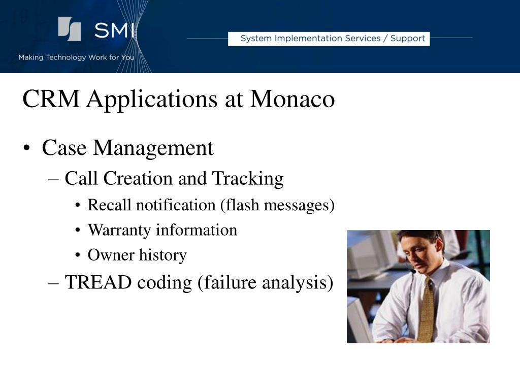 CRM Applications at Monaco