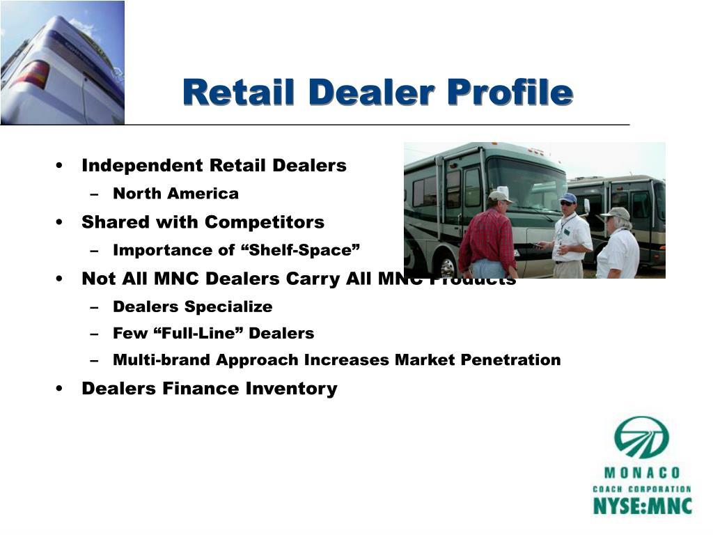 Retail Dealer Profile