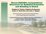 monaco mavric computational resources for radiation protection and shielding in scale