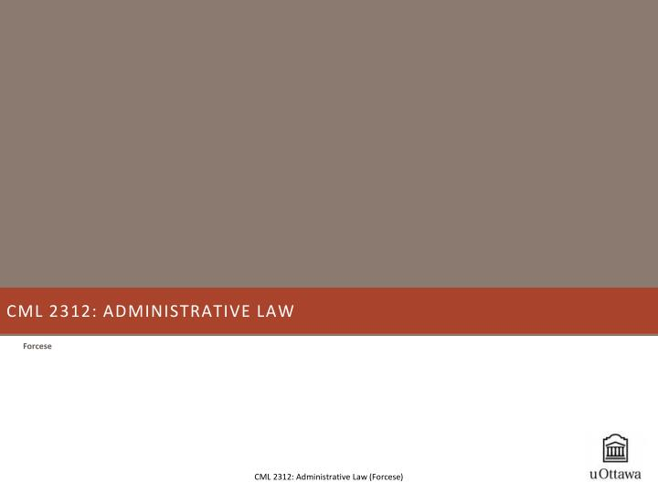 CML 2312: Administrative Law