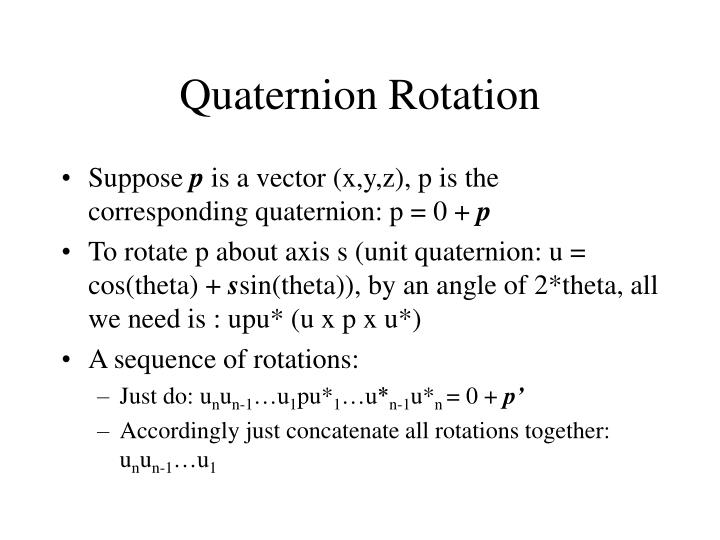 Quaternion Rotation