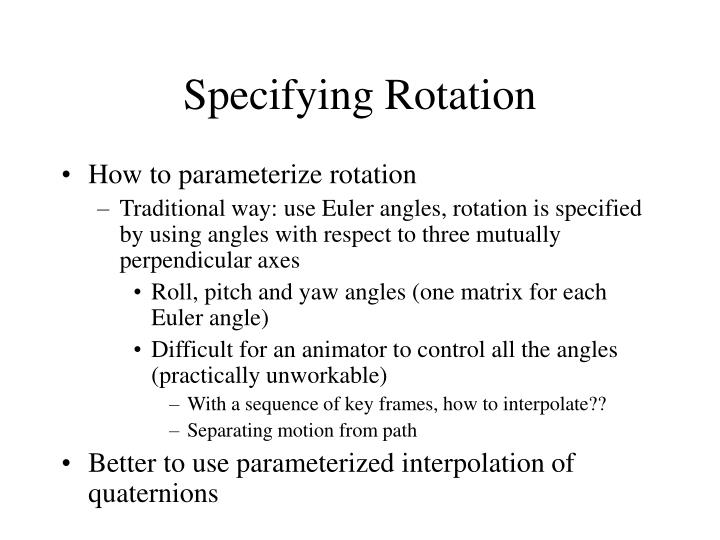 Specifying Rotation