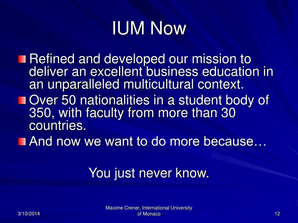 IUM Now