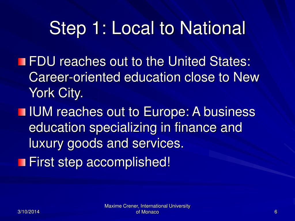 Step 1: Local to National