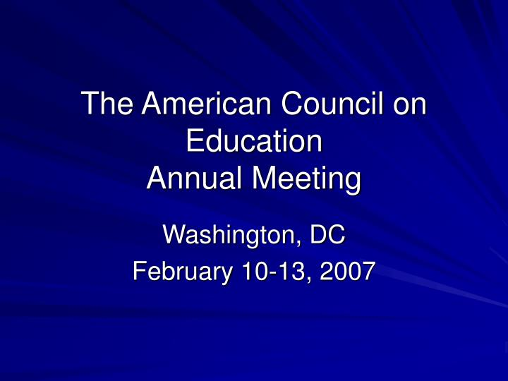 The american council on education annual meeting